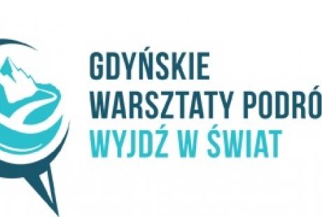 """Gdyńskie Warsztaty Podróżnicze """"Wyjdź w Świat"""""""