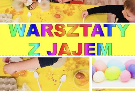 Nauka z jajem - wielkanocne warsztaty naukowe dla dzieci 3 - 6 lat