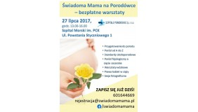 Bezpłatne warsztaty dotyczące świadomego macierzyństwa