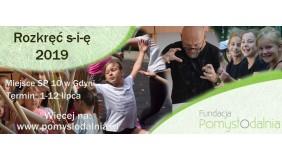 Rozkręć s-i-ę 2019. Wakacyjne zajęcia dla dzieci i młodzieży