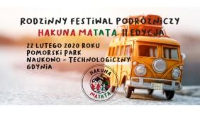 II Hakuna Matata Rodzinny Festiwal Podróżniczy
