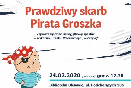 """""""Prawdziwy skarb Pirata Groszka"""" w wykonaniu Teatru Wędrownego """"Włóczykij"""""""