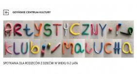 Artystyczny Klub Malucha - w Gdyńskim Centrum Kultury