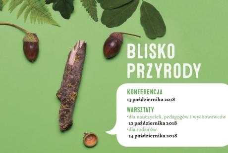 Konferencja Blisko Przyrody Gdynia 2018