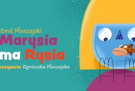 """ON-LINE: spektakl """"Marysia ma Rysia"""""""