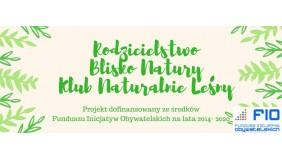 Klub Rodzica Naturalnie Leśny- warsztaty leśne, pikniki rodzinne
