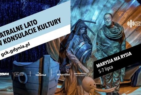 Teatralnego Lata w Konsulacie Kultury - Marysia ma Rysia