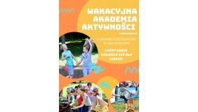 Wakacyjna Akademia Aktywności. Lato 2020