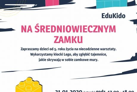 """Warsztaty kreatywne EduKido – """"Na średniowiecznym zamku"""" z wykorzystaniem klocków Lego"""