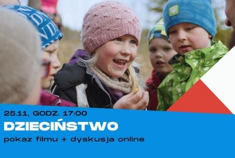 Dzieciństwo - pokaz filmu + dyskusja online