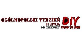 Już wkrótce Ogólnopolski Tydzień DIY - Zrób to sam!