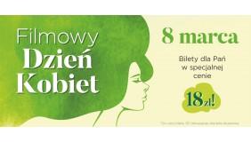 Zapraszamy na Filmowy Dzień Kobiet w Kinie Helios Gdynia!