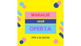 Oferta wakacyjna PPP 2 w Gdyni