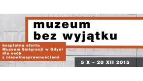 Muzeum bez wyjątku – ostatni miesiąc oferty MEG dla osób z niepełnosprawnościami
