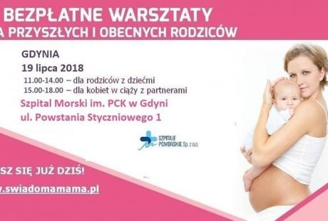 Gdynia -19.07.2018- Warsztaty dla przyszłych i obecnych Rodziców