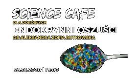 SCIENCE CAFE dla dorosłych: Endokrynni oszuści