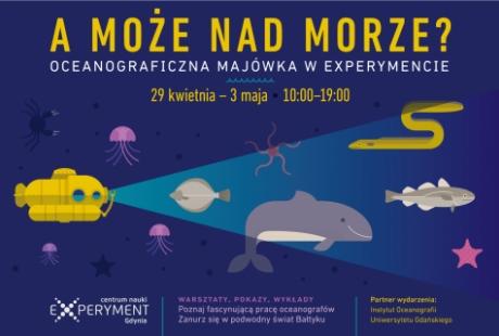 A może nad morze – majówka z Centrum Nauki EXPERYMENT