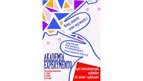 Ruszają zapisy na letni semestr Akademii EXPERYMENTU