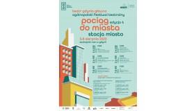 "Ogólnopolski Festiwal Teatralny ""POCIĄG DO MIASTA – STACJA MIASTO"""