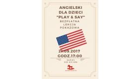 Angielski dla dzieci PLAY & SAY bezpłatna lekcja pokazowa