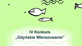 """IV Konkurs """"Gdyńskie wierszowanie"""""""