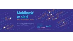 Mobilność w sieci Relacje Bezpieczeństwo Rozwój - Konferencja BEZPŁATNA