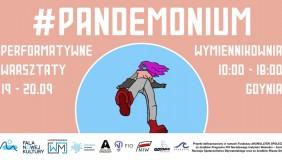 #PANDEMONIUM   warsztaty dla młodzieży