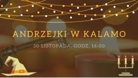 Andrzejki w Kalamo!