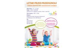 LETNIE PRZEDSZKOLE dla dzieci 2,5 - 3,5 lat