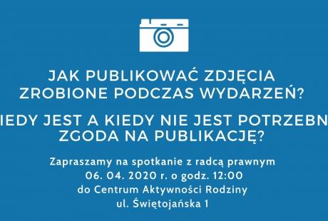 Jak publikować zdjęcia zrobione podczas wydarzeń? - spotkanie z prawnikiem