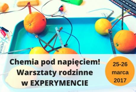 Chemia pod napięciem – warsztaty rodzinne w Centrum Nauki EXPERYMENT.