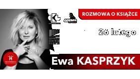 Biesiada literacka z Ewą Kasprzyk