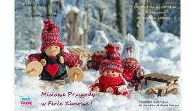 Misiowe Przygody w Ferie Zimowe !