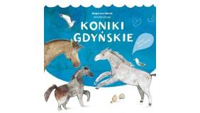 """Wydarzenia """"Koniki gdyńskie"""" – spotkanie z Dominiką Kraską"""