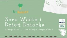 Eko Rodzina czyli rodzinne Zero Waste - Dzień Dziecka - gra ekologiczna