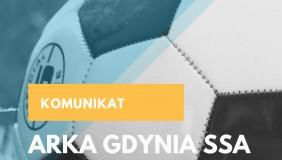 Komunikat ARKA Gdynia SSA