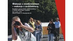 Wakacje z modernizmem – zapraszamy na spacer…