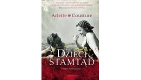 "Spotkanie z Arlette Cousture, autorką bestsellera ""Dzieci stamtąd"""