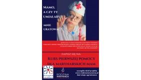 Fundacja Rodzina Marynarza serdecznie zaprasza na Kurs Pierwszej Pomocy Dla Marynarskich Mam