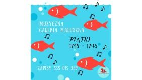 Muzyczna Galeria Maluszka - zajęcia dla dzieci od 1,5-3 lat