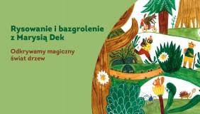 ON-LINE: Rysowanie i bazgrolenie z Marysią Dek