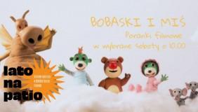 Bobaski i Miś. Poranki dla najmłodszych   Lato na Patio