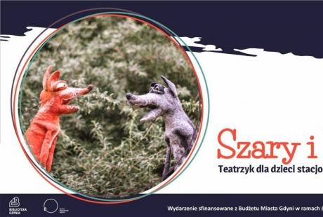Teatrzyk dla dzieci - Szary i Ruda