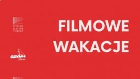 """""""Filmowe wakacje""""? Tylko #wGdyni!"""