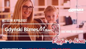 Ruszyła rekrutacja do 7. edycji projektu Gdyński Biznes Mam